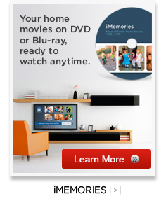 Convert All Your Memories to Digital Files with Our Partners at iMemories…Click Here for Details